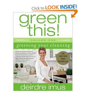 deirdre imus, green this!, healthy, non-toxic, all-natural cleaners