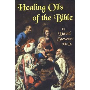 healing oils of the bible by dr. david stewart